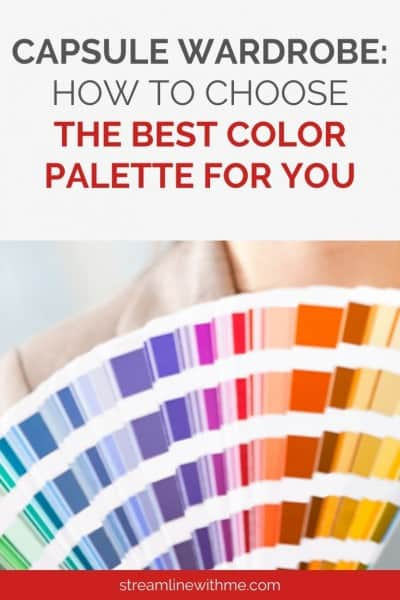 "Woman holding a color fan fanned out so most colors show, with a text overlay that reads: ""Capsule wardrobe: how to choose the best color palette for you"""