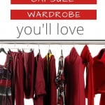 """Garment rack with women's clothes in shades of bright and dark red, with a text overlay that reads: """"How to create a capsule wardrobe you'll love"""""""